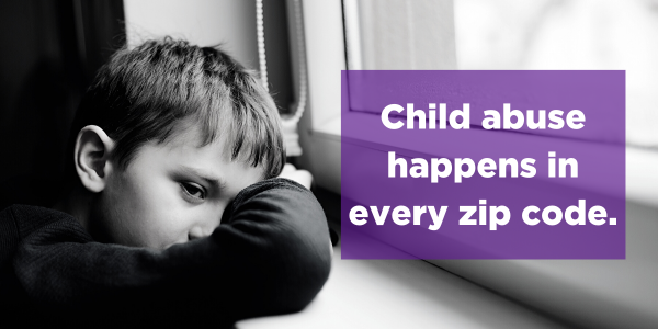 Child abuse happens in every zip code