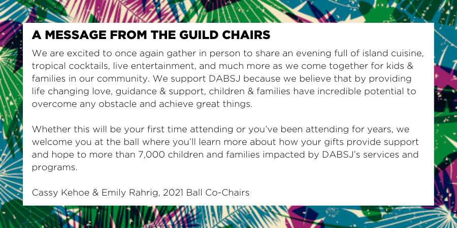 Message from Ball Co-Chairs 2021