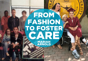 Mariah Arnold: From Fashion to Foster Care