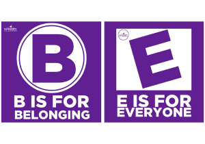 B.E. (Be is Belonging & E is for Everyone)