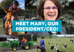 Meet Mary, Our President/CEO!